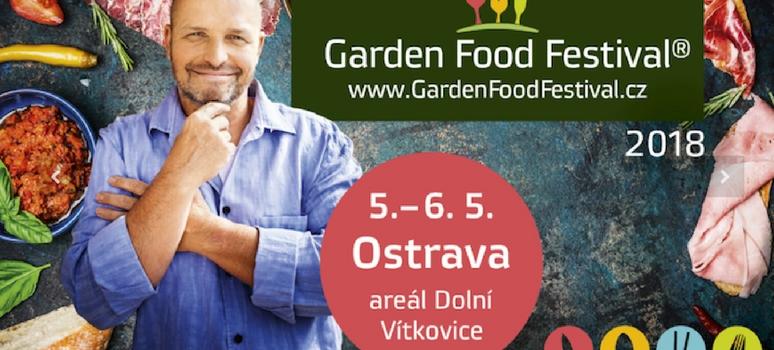 GARDEN FOOD FESTIVAL OSTRAVA 2018