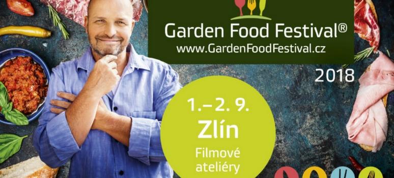 GARDEN FOOD FESTIVAL ZLÍN 2018